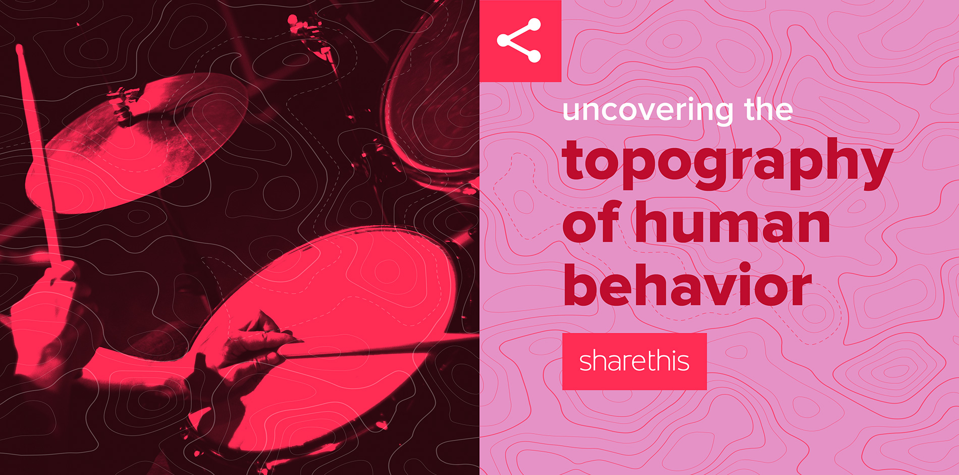 ShareThis - Uncovering the topography of human behavior